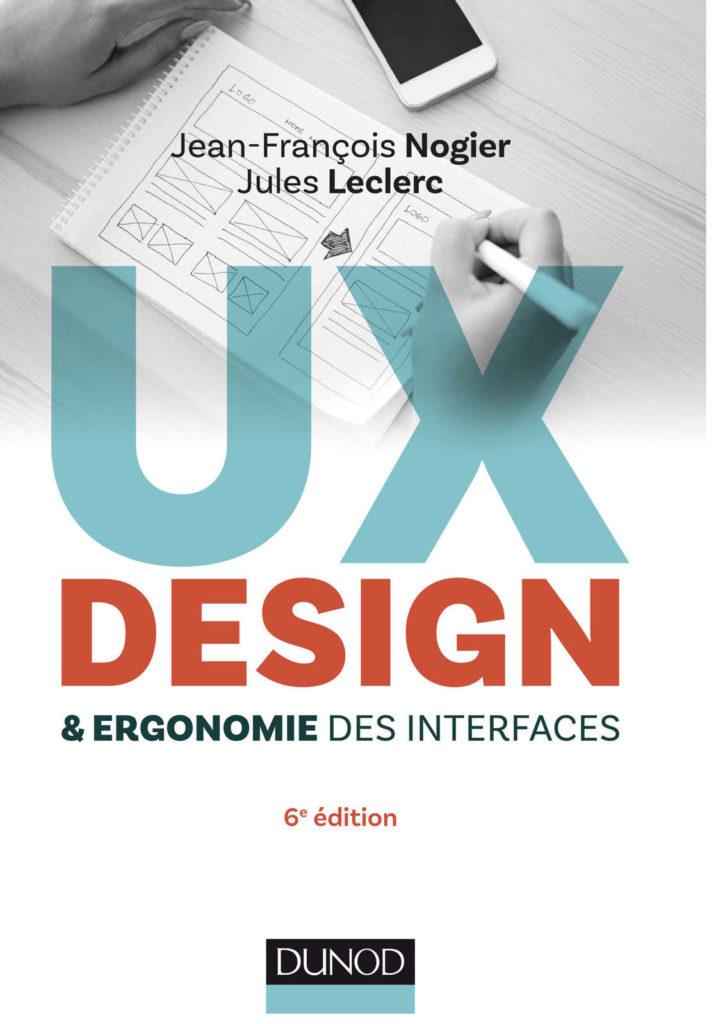 Livre UX Design ergonomie des interfaces par Jean-François Nogier